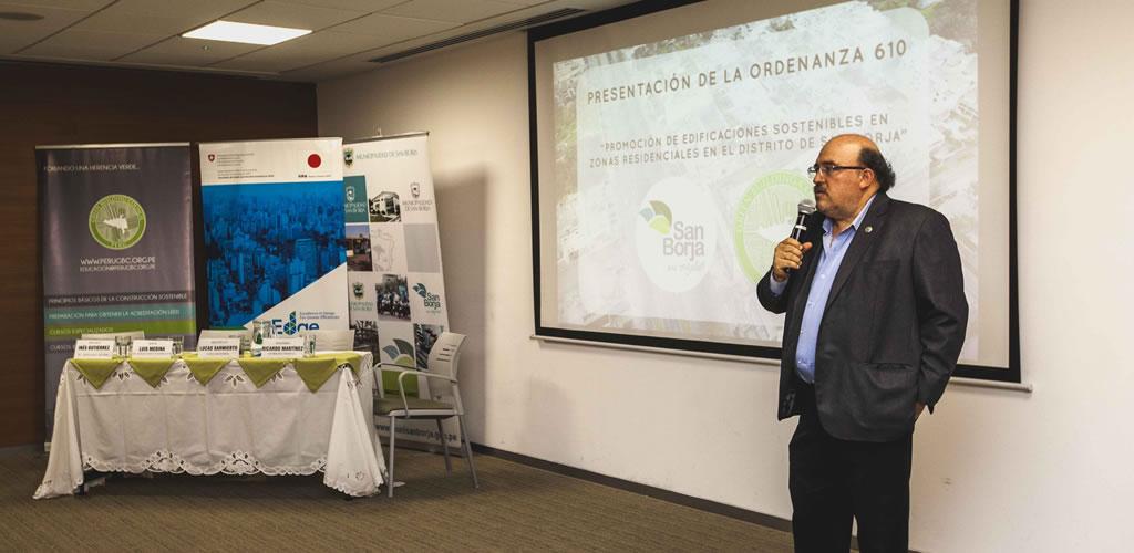 Peru GBC presentó oficialmente la Ordenanza 610 de Promoción de Edificios Residenciales Sostenibles en el distrito de San Borja.