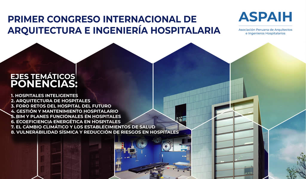 Primer congreso internacional de arquitectura e ingeniería hospitalaria.
