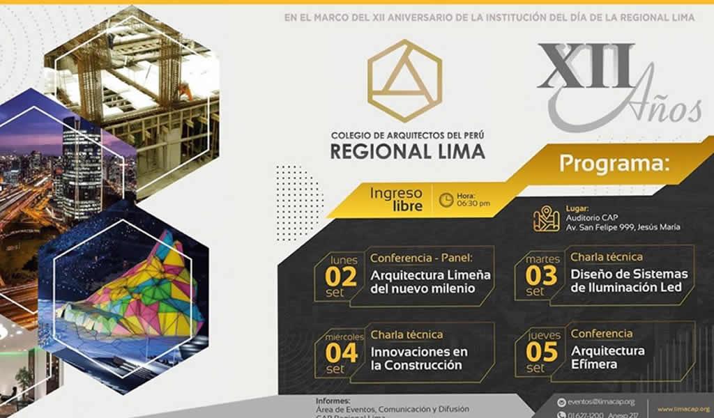 En el XII Aniversario de la Institución del día de la Regional Lima, el CAP invita a una serie de eventos