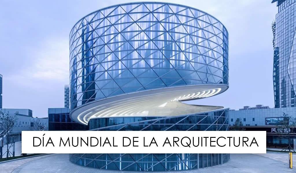 Feliz día de la arquitectura