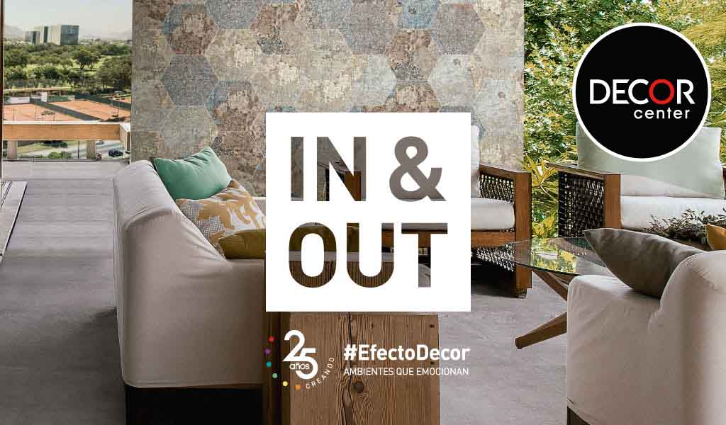 Decor center: Campaña In&Out