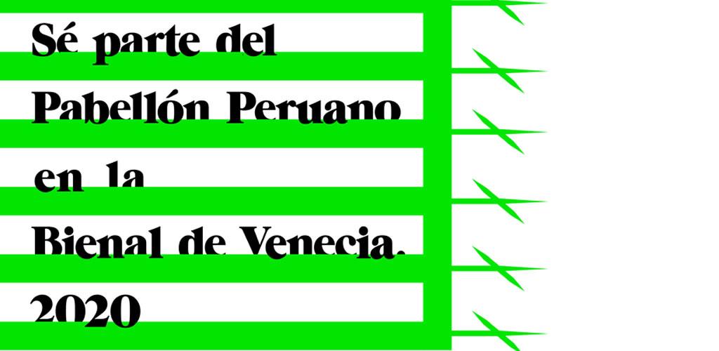 Cómo participar en el Pabellón Peruano de la Bienal de Venecia 2020