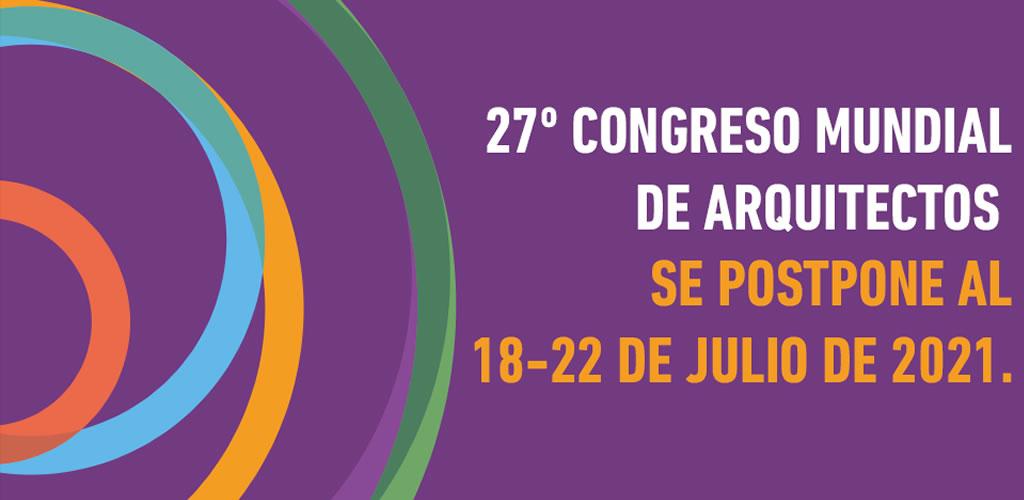 El Congreso Mundial de Arquitectos UIA 2020 Rio se pospone para julio de 2021