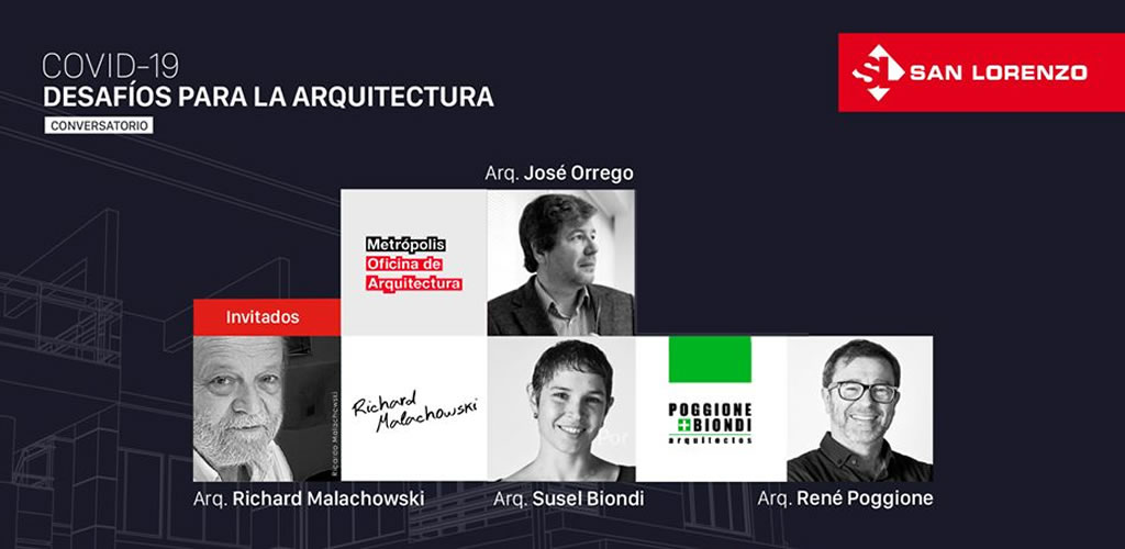 """San Lorenzo ofreció un conversatorio sobre """"Los desafíos para la arquitectura después del Covid-19"""""""