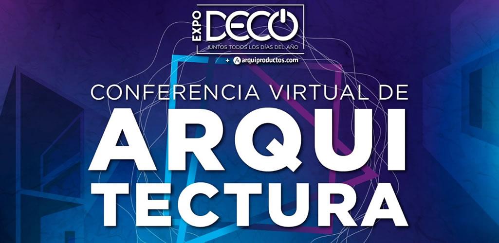 #Expodecovirtual2020 nos permite disfrutar de las mejores conferencias de Arquitectura