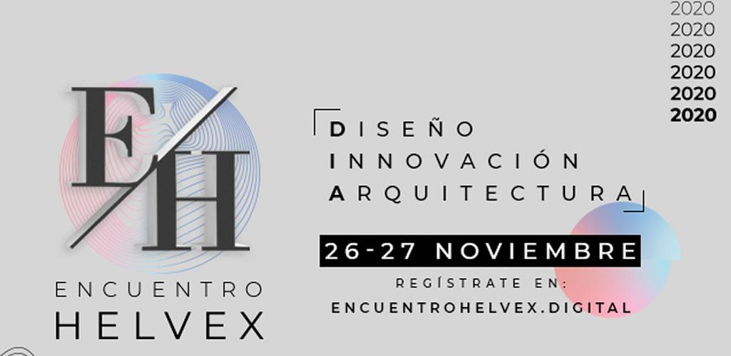 Se acerca la 3ª edición de Encuentro Helvex, un espacio virtual lleno de innovación y diseño
