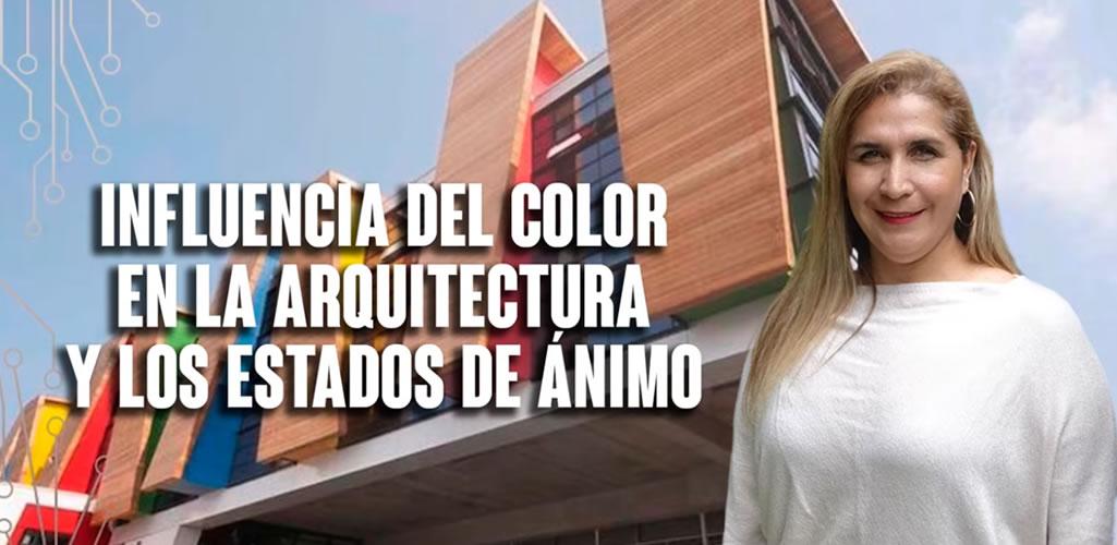 Influencia del color en la arquitectura y los estados de ánimo